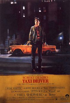 """""""Taxi Driver"""" is the classic 1976 Martin Scorsese directed thriller starring Robert De Niro, Jodie Foster, Cybill Shepherd and Harvey Keitel. This is an original, one-sheet poster with a fantastic color image of young De Niro. This poster is in excellent Jodie Foster, Martin Scorsese, Cybill Shepherd, Taxi Driver, Driver Film, The Driver Movie, Classic Movie Posters, Classic Movies, Original Movie Posters"""
