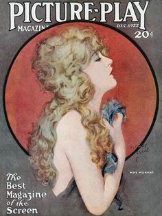 """Mae Murray, """"the girl with the bee-stung lips,"""" Picture-Play Magazine cover, (December by Henry Clive. Murray was a native of Portsmouth, VA. Vintage Movies, Vintage Ads, Vintage Posters, Vintage Prints, Movie Magazine, Magazine Art, Magazine Stand, Old Magazines, Vintage Magazines"""