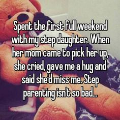 Spent the first full weekend with my step daughter. When her mom came to pick her up, she cried, gave me a hug and said she'd miss me. Step parenting isn't so bad. Whisper Confessions, Step Parenting, Hug, Crying, Give It To Me, Daughter, My Daughter, Daughters, Cuddle