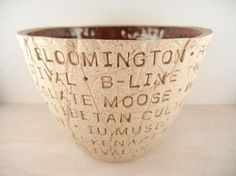 Bloomington Indiana Favorites Pottery Bowl  Celebrate