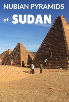 The Nubian pyramids in Sudan are the most off the beaten track pyramids you will ever visit. This guide will help you how to find each one of them