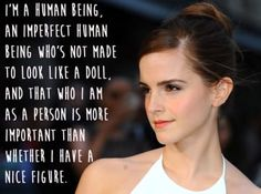 Emma Watson on body image Body Love, Loving Your Body, Love Your Body Quotes, Body Image Quotes, Emma Watson Quotes, Celebration Quotes, Body Confidence, Our Lady, Self Esteem