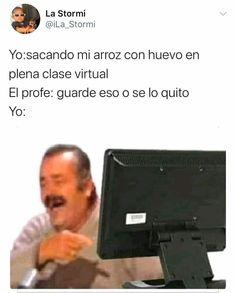 Funny Spanish Memes, Spanish Humor, Stupid Funny Memes, New Memes, Me Too Meme, Pinterest Memes, Funny Moments, I Laughed, Haha