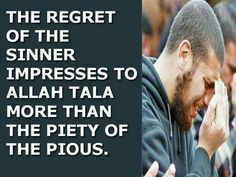 THE REGRET OF THE SINNER IMPRESS TO ALLAH TALA.