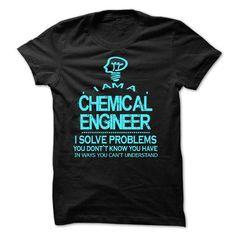 i am a CHEMICAL ENGINEER - #t'shirt quilts #pink sweatshirt. CHEAP PRICE => https://www.sunfrog.com/LifeStyle/i-am-a-CHEMICAL-ENGINEER-28488880-Guys.html?68278