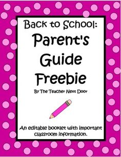 This Parent's Guide FREEBIE by The Teacher Next Door, is a great tool to give to parents at Back To School Night. It organizes important classroom information and serves as a handy reference guide. It can also be used as a talking point tool for a Back To School presentation.