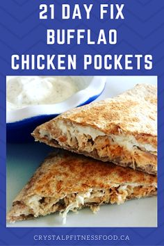 Crystal P Fitness and Food: 21 Day Fix Easy Buffalo Chicken Pockets