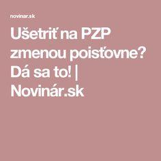 Ušetriť na PZP zmenou poisťovne? Dá sa to! | Novinár.sk