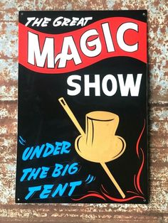 Vintage Carnival MAGIC SHOW Sign Circus Side Amusement Park Fair Hand Lettered Vintage Signs For Sale, Magic Show, Vintage Carnival, Hand Painted Signs, Amusement Park, Ministry, Hand Lettering, Handwriting, Calligraphy
