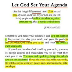 Let God set your agenda. Prayer Scriptures, Bible Verses Quotes, Faith Quotes, God Loves Me, Thats The Way, Daily Devotional, Quotes About God, Spiritual Inspiration, Faith In God