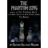 The Phantom King (The Kings) (Kindle Edition)By Heather Killough-Walden