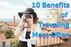 10 Reasons to Travel More Often