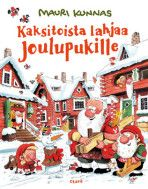 Twelve Gifts For Santa Claus by Mauri Kunnas