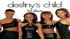 [FULL ALBUM] Destiny's Child - Destiny's Child (17/02/1998)