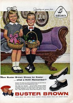 1959 I'm Buster Brown. I live in a shoe. He's my dog, Tide. Look for him in there too.