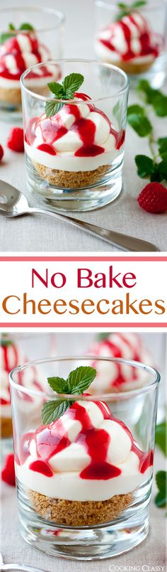 No Bake Cheesecakes with Raspberry Sauce - these easy to make cheesecakes are completely irresistible! Everyone loved them!