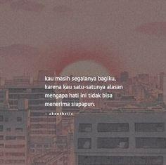 Quotes Rindu, Quotes Lucu, Quotes Galau, Short Quotes, People Quotes, Best Quotes, Qoutes, Love Quotes, Funny Quotes