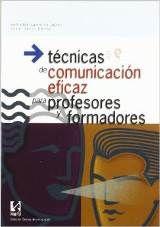 un papa de cuarenta y tantos...y su escuela de padres: TECNICAS DE COMUNICACION EFICAZ PARA PROFESORES Y ...
