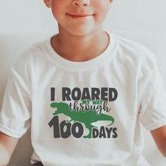 I Roared My Way Through 100 Days, 100 Days of School Shirt Boys, 100 Days of School Dinosaur Shirt, 100 Days Dinosaur Shirt, 100 Days of School Shirt Boys