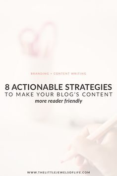 8 Actionable Strategies to Make Your Blog's Content More Reader Friendly   The Little Jewels of Life - As bloggers we want to make sure we are producing quality content for our readers. However, did you know it's not only the quality of the content that matters? What also matters is the format of your blog's content. In today's post I dive into 8 actionable strategic ways to make your blog's content more reader friendly. Click through to read more!