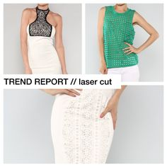TREND REPORT // LASER CUT #summer #ootd #whattowear #shop #wholesale #laser #fashion #trend