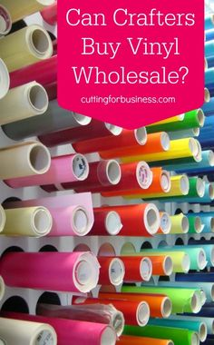 Can Silhouette Cameo or Cricut crafters buy vinyl wholesale? Find out on cuttingforbusiness.com.