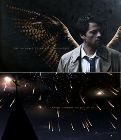 Castiel: but no angel flies with me tonight though freedom reigns on all #spn
