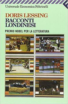 Feb 2016 — 'Racconti londinesi' by Doris Lessing ⭐️⭐️⭐️