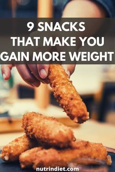 See this list of foods that most make you gain weight. Stay away from these snacks if you want to gain weight. #foodstogainweight #gainweightfoods Healthy Diet Tips, Super Healthy Recipes, Healthy Snacks, Gain Weight Fast, Lose Weight, Weight Loss, Types Of Diets, Food Lists, Nutrition