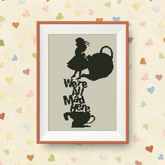 We're all mad here, Alice in Wonderland cross stitch pattern, PDF counted cross stitch pattern, Quote cross stitch,  P083 by NataliNeedlework on Etsy
