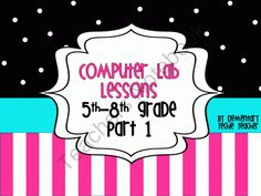 Computer Lab Lessons Part 1 from Elementary Techie Teacher on TeachersNotebook.com (41 pages)  - Computer Lab Lessons for 5th-8th grade