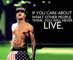 lil wayne quotes.....