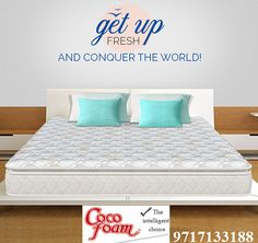 Get up fresh and conquer the world!  To avail ultimate sleep solution click here:  WWW.Cocofoan.in Call at:  09717133188