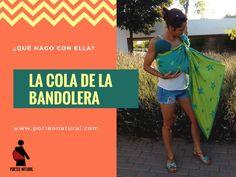http://porteonatural.com/la-cola-de-la-bandolera-que-hago-con-ella/  #lacoladelabandolera #bandoleradeanillas #portabebésergonómicos #maternidadnatural