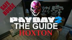 [ Hoxton ] Safehouse Fully Upgraded Tour / Overview - Payday 2 - Customi...