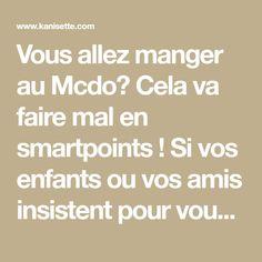 Vous allez manger au Mcdo? Cela va faire mal en smartpoints ! Si vos enfants ou vos amis insistent pour vous y emmener, vous n'aurez plus d'excuses pour ne pas compter vos smartpoints liberté.Voici la liste des valeurs du menu McDonald's en Smartpoints...