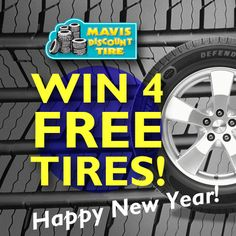 HAPPY NEW YEAR! Enter2Win 4 FREE Tires! Like our FB page, click over to the Win 4 Tires! Tab, Enter some info and you're in it! Share for more chances to win! #mavistire http://www.facebook.com/mavisdiscounttire
