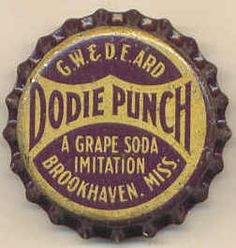 Dodie Punch, bottle cap | G.W & D.E Ard Beverage Company, Brookhaven, Mississippi USA | cap used 1940-1949