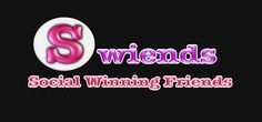 What is Swiends (Social Winning Friends)? A brand new site that many are joining and would love to have you too!!
