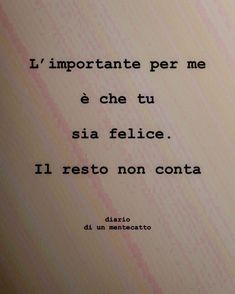 diario_di_un_mentecatto 365 Quotes, Best Quotes, Italian Love Quotes, Deep Sentences, Memories Quotes, Instagram Story Ideas, Cool Words, Bff, Mindfulness