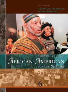 """""""Encyclopedia of African-American Culture and History: The Black Experience in the Americas"""" edited by Colin A. Palmer"""