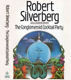 The Conglomeroid Cocktail Party by Robert Silverberg - cover artist - Loretta Trezzo