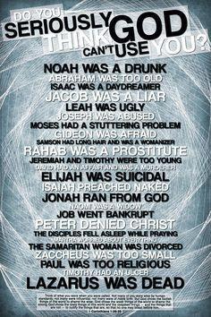 Do You Seriously Think God Can't Use You? He uses me and I am a felon!