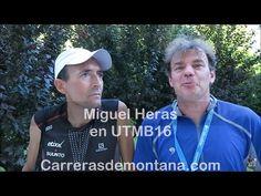 UTMB 2016 y Miguel Heras. Entrevista personal y consejos para el popular…