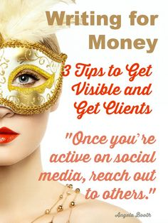Writing for Money: 3 Tips to Get Visible and Get Clients- how much money you make as a writer depends on how visible you are: http://www.fabfreelancewriting.com/blog/2014/04/30/writing-money-3-tips-get-visible-get-clients/ #writing #income