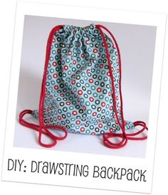 drawstring backpack header Saw this using a too-small, but favorite old t-shirt. Like that idea! She stitched it all, then cut off sleeves, etc. Used hemline that was cut off, then reattached to top for cord casing. Very cool.