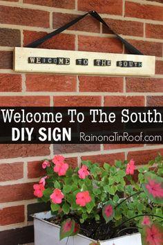 Welcome To The South Sign via RainonaTinRoof.com #sign #south #diy #craft #trashtotreasure