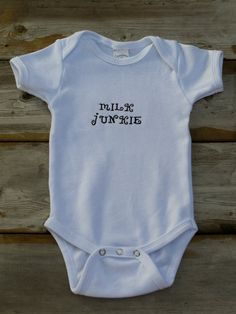 Embroidered Milk Junkie onesie by ThrivingHearts on Etsy, $14.50