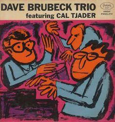 Dave Brubeck Trio on Fantasy (1962). Red vinyl disc. Recorded in 1950; released in 1962.