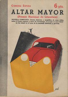 ALTAR MAYOR Text de Concha Espina Il·lustració de Manolo Prieto Revista Literaria Novelas y Cuentos Madrid, 6 de gener de 1957